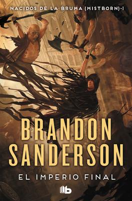 El Imperio Final - Sanderson, Brandon