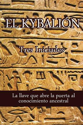 El Kybalion - Iniciados, Tres