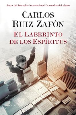 El Laberinto de Los Espiritus - Zafon, Carlos Ruiz