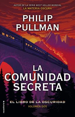 El Libro de la Oscuridad II. La Comunidad Secreta - Pullman, Philip