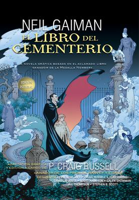 El Libro del Cementerio - Gaiman, Neil, and Russell, P Craig