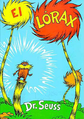 El Lorax - Dr Seuss, and Marcuse, Aida E (Translated by)