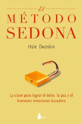 El Metodo Sedona - Dwoskin, Hale
