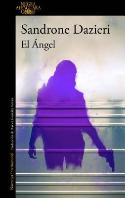 El ?ngel / Kill the Angel - Dazieri, Sandrone