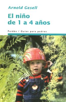 El Nino de 1 a 4 Anos - Gesell, Arnold