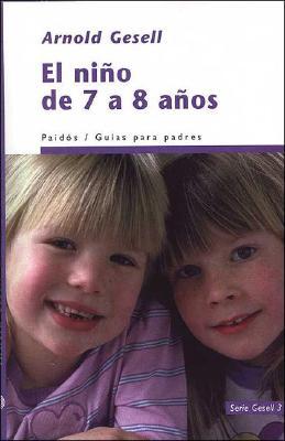 El Nino de 7 a 8 Anos - Gesell, Arnold