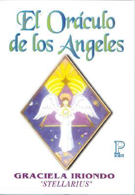 El Oraculo de los Angeles - Iriondo, Graciela