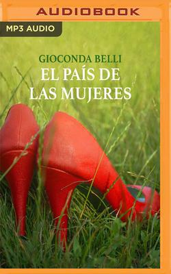 El Pais de Las Mujeres - Belli, Gioconda