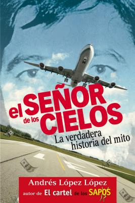 El Seaor de Los Cielos - Lopez Lopez, Andres