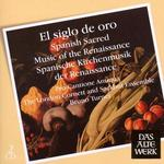 El Siglo De Oro: Spanish Sacred Music fo the Renaissance