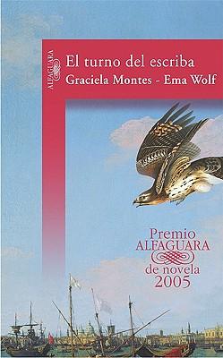 El Turno Del Escriba - Montes, Graciela