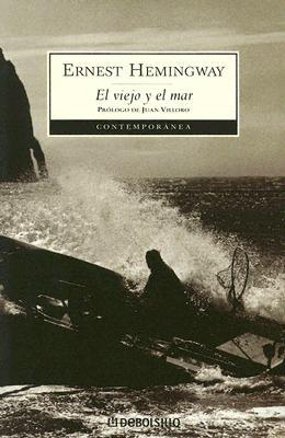 El Veijo y El Mar - Hemingway, Ernest