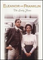 Eleanor and Franklin: The Early Years - Daniel Petrie, Sr.