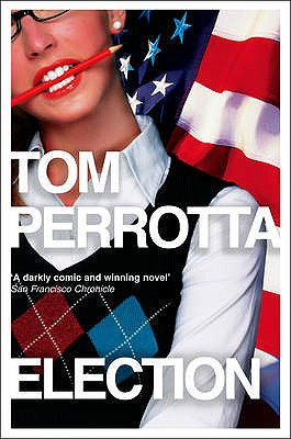 Election - Perrotta, Tom