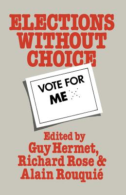 Elections Without Choice - Hermet, G