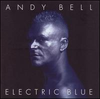 Electric Blue - Andy Bell