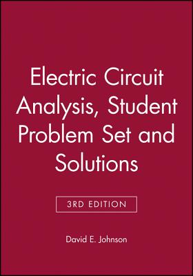 Electric Circuit Analysis, Student Problem Set with Solutions - Conahan, and Johnson, David E, and Johnson, Johnny R