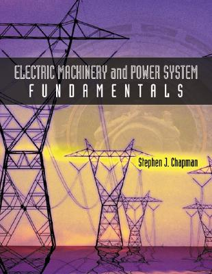 Best selling electric power systems books electric machinery and power system fundamentals fandeluxe Choice Image