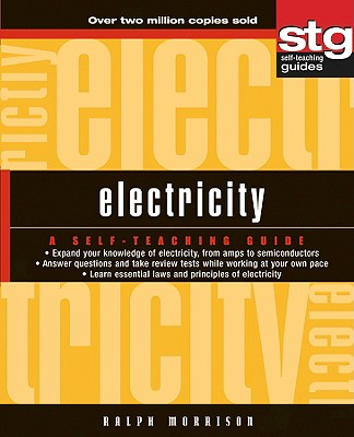 Electricity: A Self-Teaching Guide - Morrison, Ralph