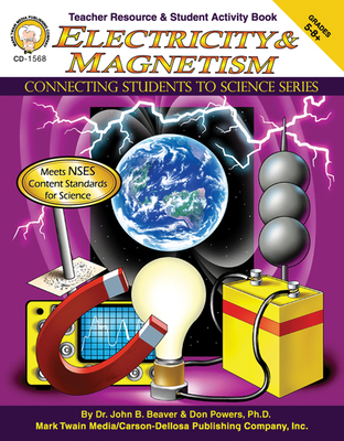 Electricity & Magnetism, Grades 5 - 12 - Beaver, John B, Dr., and Powers, Don