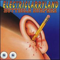 Electriclarryland - Butthole Surfers