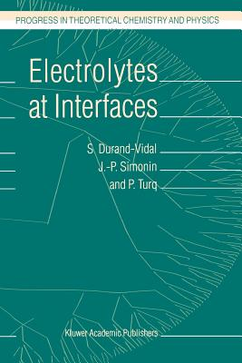 Electrolytes at Interfaces - Durand-Vidal, S