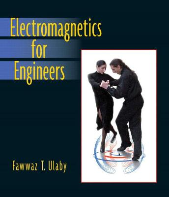 Electromagnetics for Engineers - Ulaby, Fawwaz T, Ph.D.