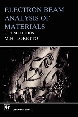 Electron Beam Analysis of Materials - Loretto, Michael