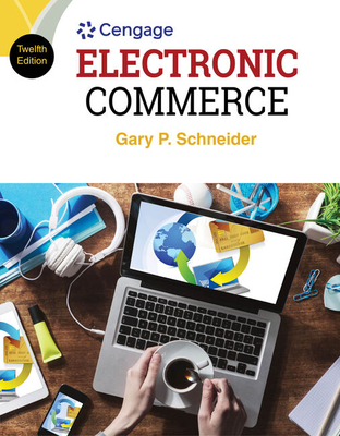 Electronic Commerce - Schneider, Gary