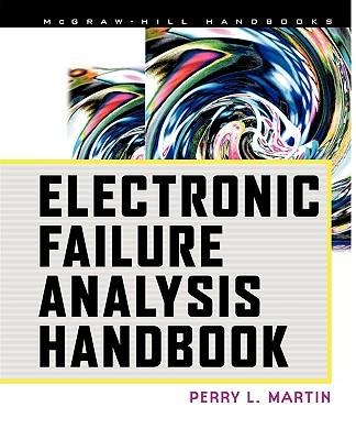 Electronic Failure Analysis Handbook - Martin, Perry