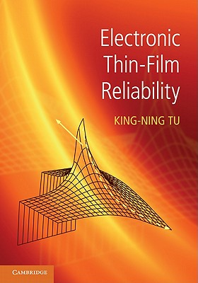 Electronic Thin-Film Reliability - Tu, King-Ning