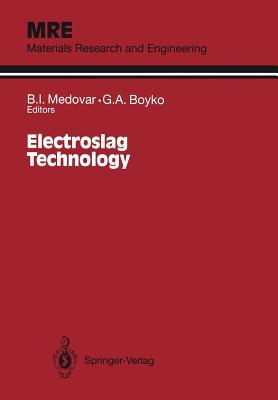 Electroslag Technology - Medovar, B I (Editor)