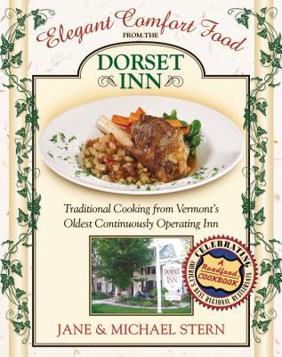 Elegant Comfort Food from Dorset Inn - Stern, Jane