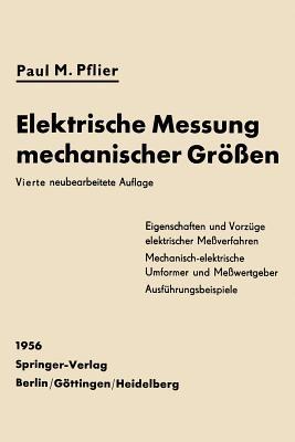 Elektrische Messung Mechanischer Grossen - Pflier, P M
