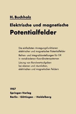 Elektrische Und Magnetische Potentialfelder - Buchholz, Herbert