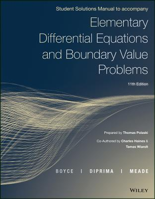 Elementary Differential Equations and Boundary Value Problems - Boyce, William E, and Diprima, Richard C, and Meade, Douglas B