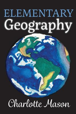 Elementary Geography - Edwards, Amy M (Editor), and Mugglin, Christina J (Editor), and Mason, Charlotte