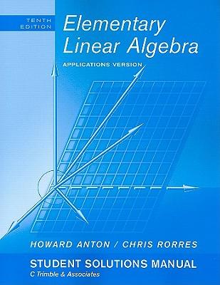 elementary linear algebra applications version student solution rh alibris com Algebra Solution Set Calculator Algebra Solution Set Calculator
