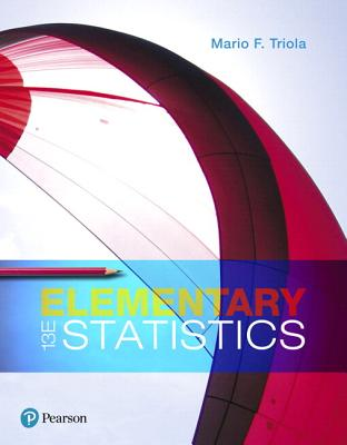 Elementary Statistics, Loose-Leaf Edition Plus Mylab Statistics with Pearson Etext -- 24 Month Access Card Package - Triola, Mario