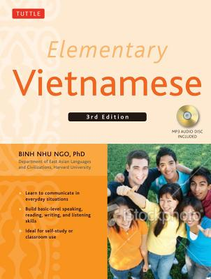 Elementary Vietnamese: Moi Ban Noi Tieng Viet. Let's Speak Vietnamese. - Ngo, Binh Nhu