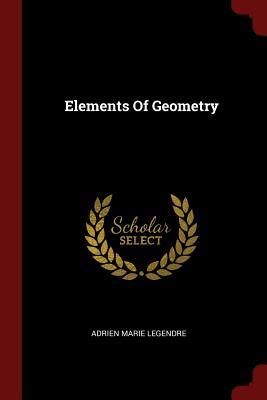 Elements of Geometry - Legendre, Adrien Marie