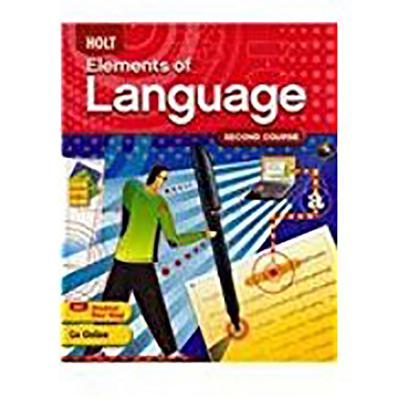 Elements of Language: Student Edition Grade 8 2009 - Holt Rinehart and Winston (Prepared for publication by)