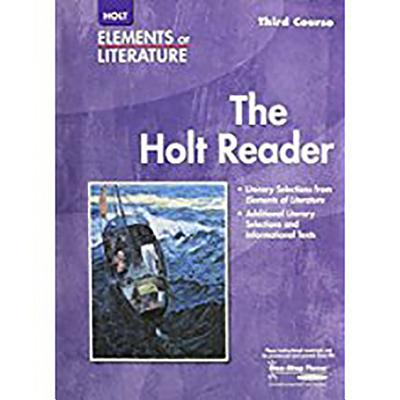 Elements of Literature: Reader Third Course - Holt Rinehart & Winston