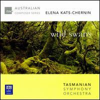 Elena Kats-Chernin: Wild Swans - Ian Munro (piano); Jane Sheldon (soprano); Tasmanian Symphony Orchestra; Ola Rudner (conductor)