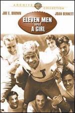 Eleven Men and a Girl - William Wellman