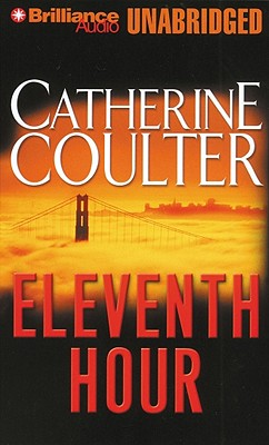 Eleventh Hour - Coulter, Catherine, and Burr, Sandra (Performed by)