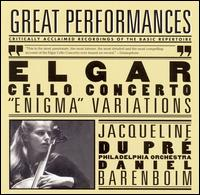 "Elgar: Cello Concerto; ""Enigma"" Variations - Jacqueline du Pr� (cello); Daniel Barenboim (conductor)"