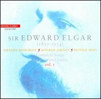 Elgar: Complete Songs for Voice and Piano, Vol. 1 - Amanda Roocroft (soprano); Konrad Jarnot (baritone); Reinhild Mees (piano)