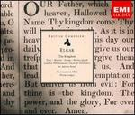 Elgar: The Kingdom; Coronation Ode