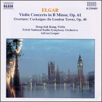 Elgar: Violin Concerto in B Minor; Overture: Cockaigne (In London Town) - Dong-Suk Kang (violin); Polish Radio and Television National Symphony Orchestra; Adrian Leaper (conductor)